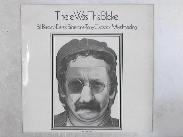 There Was This Bloke LP By Bill Barclay