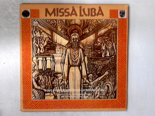 Missa Luba / Misa Criolla 2xLP COMP GATEFOLD by Les Troubadours Du Roi Baudouin