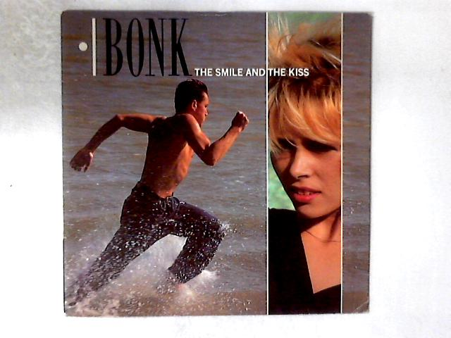 The Smile And The Kiss 12in by Bonk
