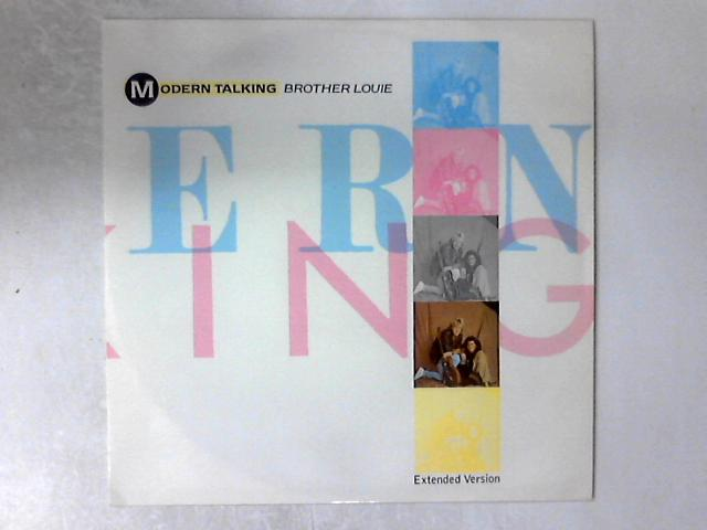 Brother Louie (Extended Version) 12in by Modern Talking