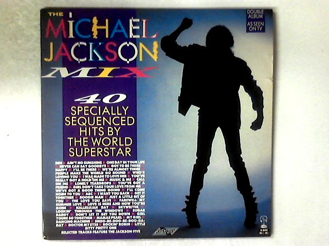 The Michael Jackson Mix - 40 Specially Sequenced Hits By The World Superstar 2xLP COMP GATEFOLD by Michael Jackson