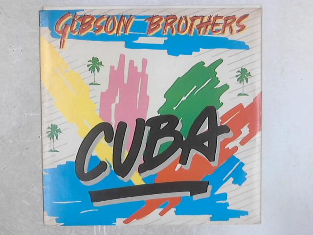 Cuba / Better Do It Salsa 12in Single by Gibson Brothers