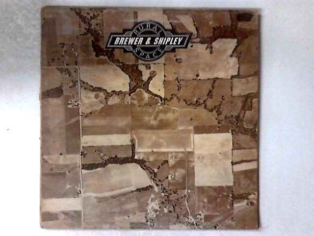 Rural Space LP GATEFOLD By Brewer And Shipley