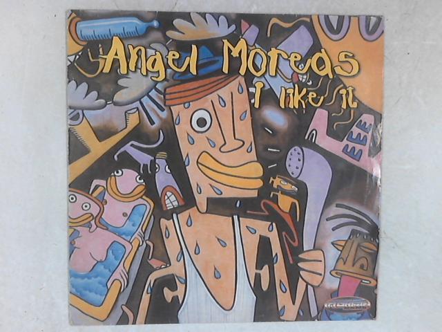 I Like It Single By Angel Moraes