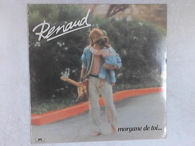 Morgane De Toi... LP By Renaud