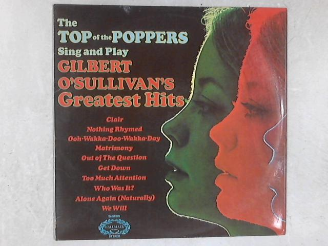 Sing And Play Gilbert O'Sullivan's Greatest Hits LP By The Top Of The Poppers
