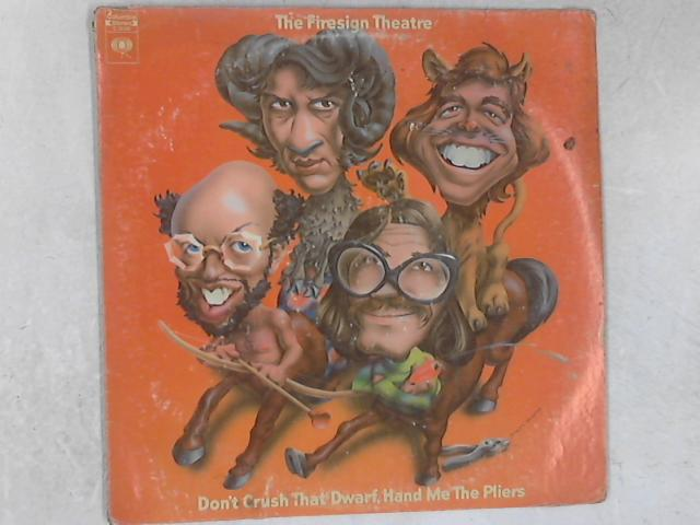 Don't Crush That Dwarf, Hand Me The Pliers LP By The Firesign Theatre