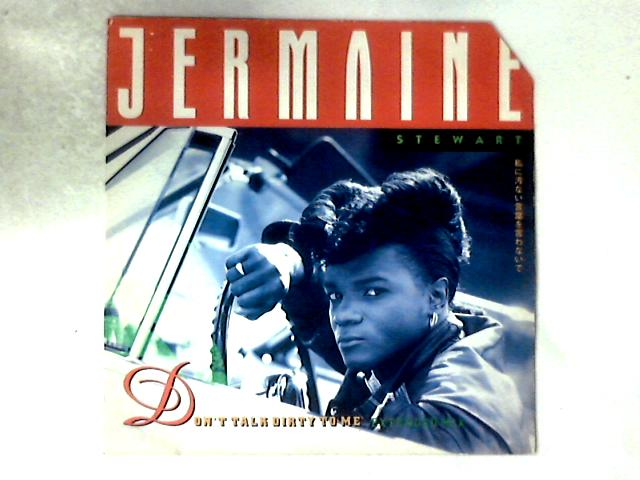 Don't Talk Dirty To Me 12in By Jermaine Stewart