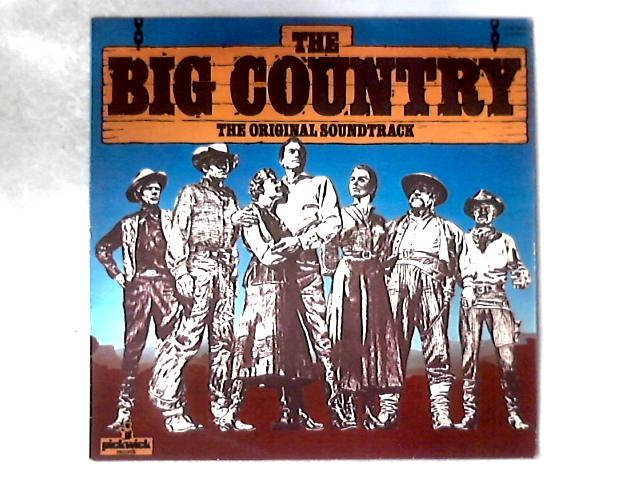 The Big Country (The Original Soundtrack) LP By Jerome Moross