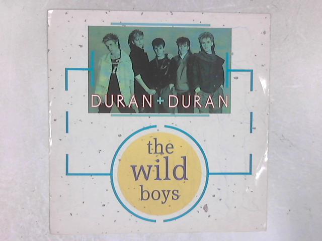The Wild Boys 12in Single By Duran Duran