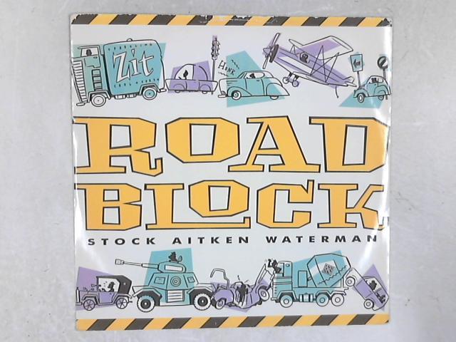 Roadblock 12in Single By Stock, Aitken & Waterman