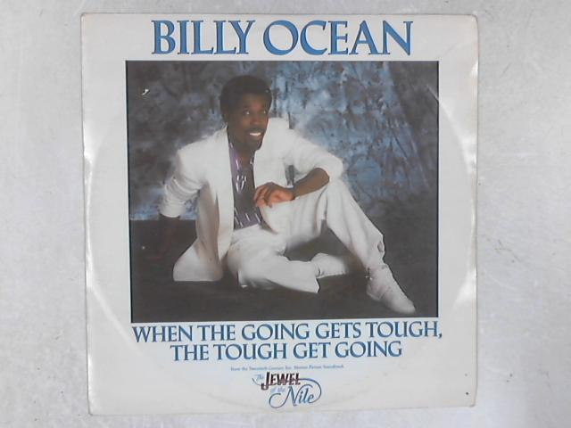 When The Going Gets Tough, The Tough Get Going 12in Single By Billy Ocean