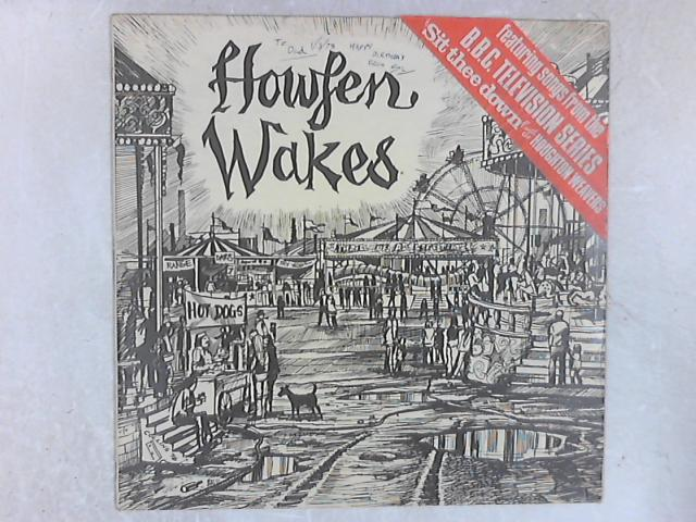 Howfen Wakes LP By The Houghton Weavers