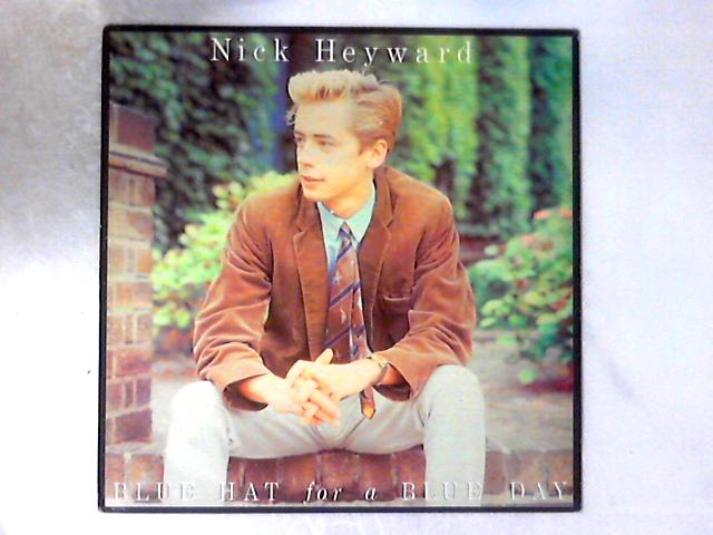 Blue Hat For A Blue Day 12in By Nick Heyward