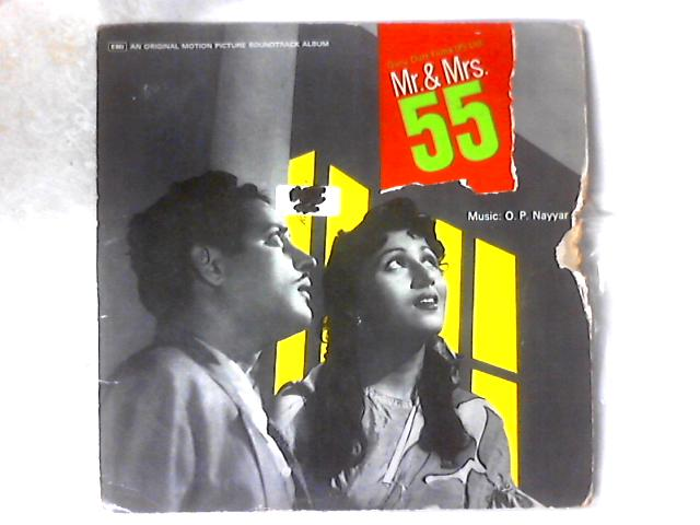 Mr. & Mrs. 55 LP By O. P. Nayyar