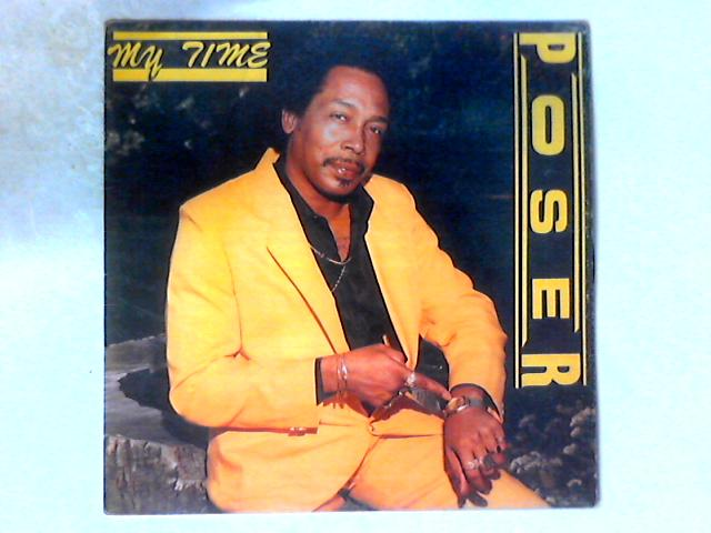 My Time LP By Poser (2)