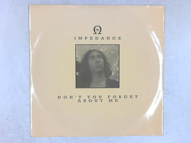 Don't You Forget About Me 12in Single By Impedance