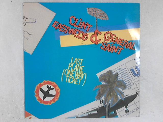 Last Plane (One Way Ticket) 12in Single by Clint Eastwood And General Saint
