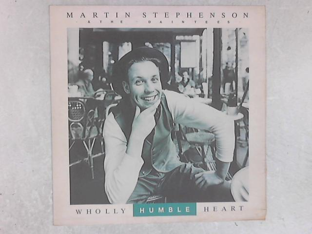 Wholly Humble Heart 12in Single By Martin Stephenson And The Daintees