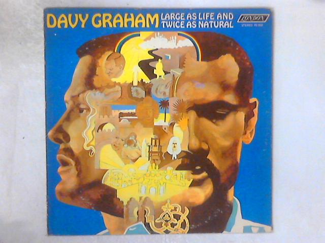 Large As Life And Twice As Natural LP by Davy Graham