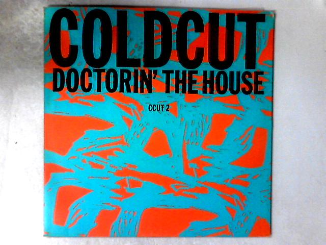 Doctorin' The House 12in By Coldcut
