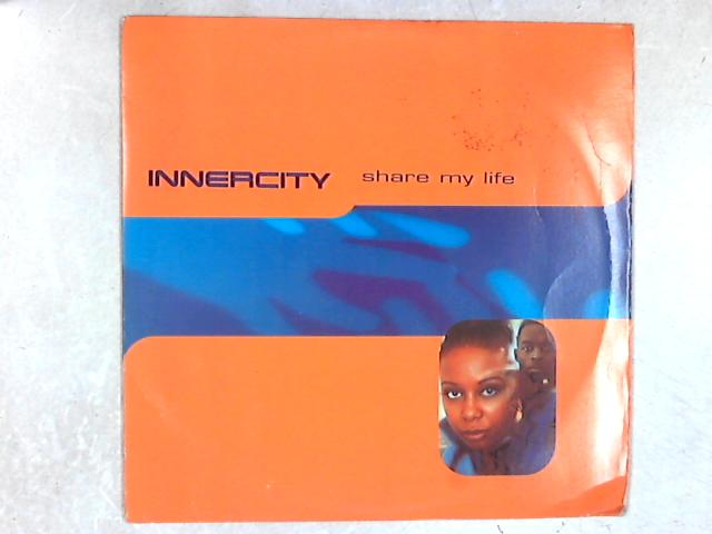 Share My Life 12in Single By Inner City