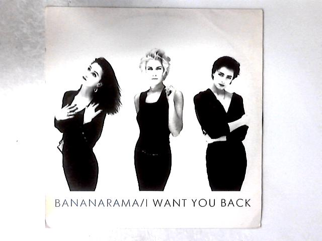 I Want You Back 12in by Bananarama