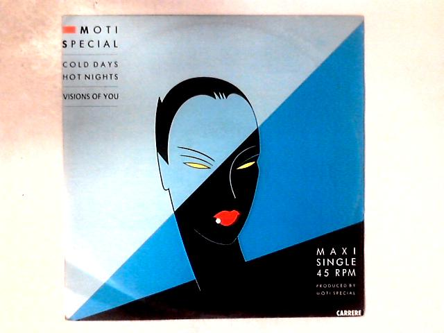Cold Days, Hot Nights / Visions Of You 12in by Moti Special