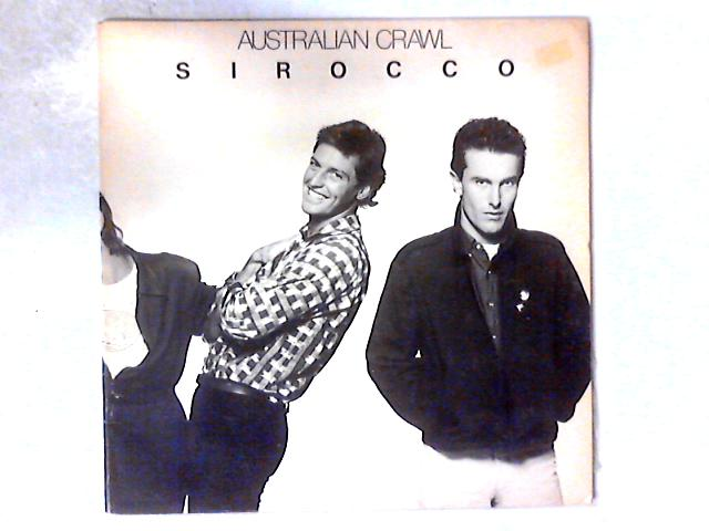 Sirocco LP GATEFOLD by Australian Crawl