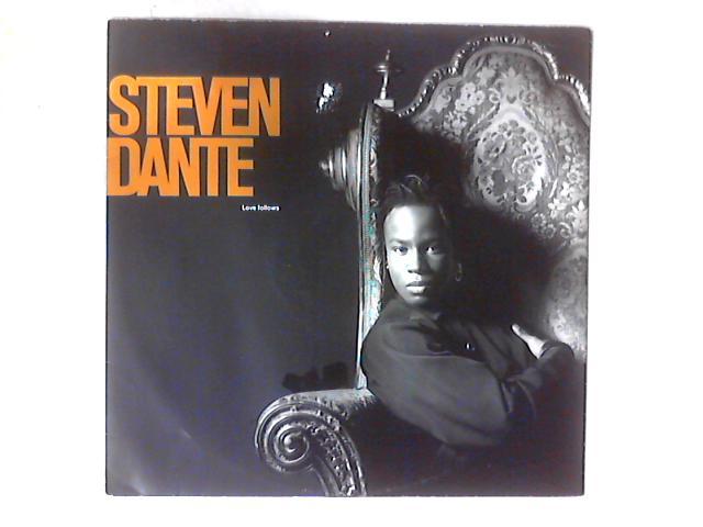 Love Follows 12in By Steven Dante