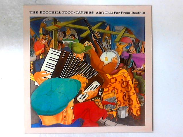 Ain't That Far From Boothill LP By Boothill Foot Tappers