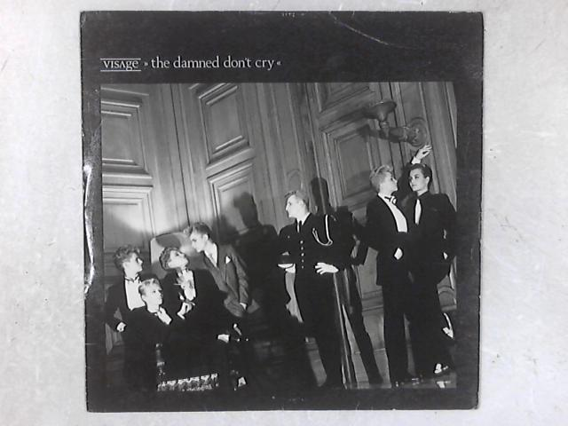 The Damned Don't Cry 12in Single By Visage