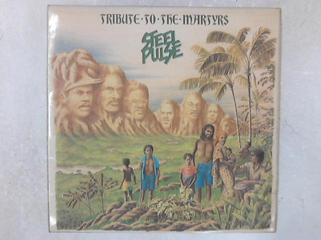 Tribute To The Martyrs LP By Steel Pulse