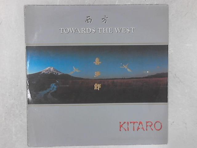 Towards The West LP By Kitaro