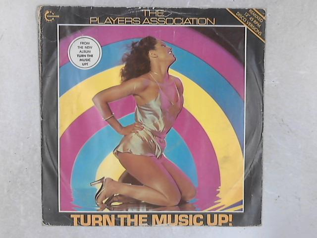 Turn The Music Up! 12in Single By The Players Association