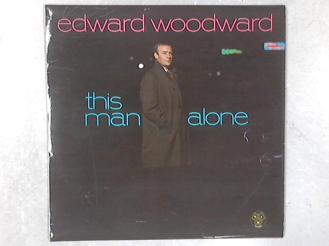 This Man Alone LP By Edward Woodward
