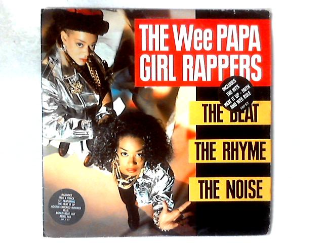 The Beat, The Rhyme, The Noise LP + 12in By Wee Papa Girl Rappers