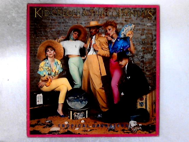 Tropical Gangsters LP by Kid Creole And The Coconuts