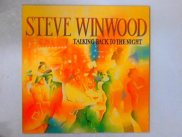 Talking Back To The Night LP By Steve Winwood