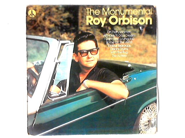 The Monumental Roy Orbison LP COMP By Roy Orbison