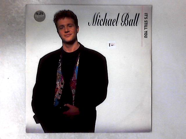 It's Still You 12in by Michael Ball