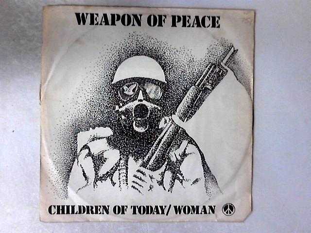 Children Of Today 12in by Weapon Of Peace