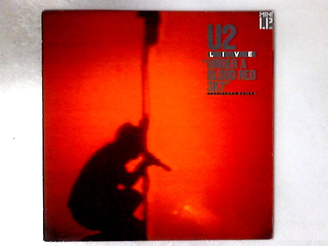 Under A Blood Red Sky (Live) LP by U2