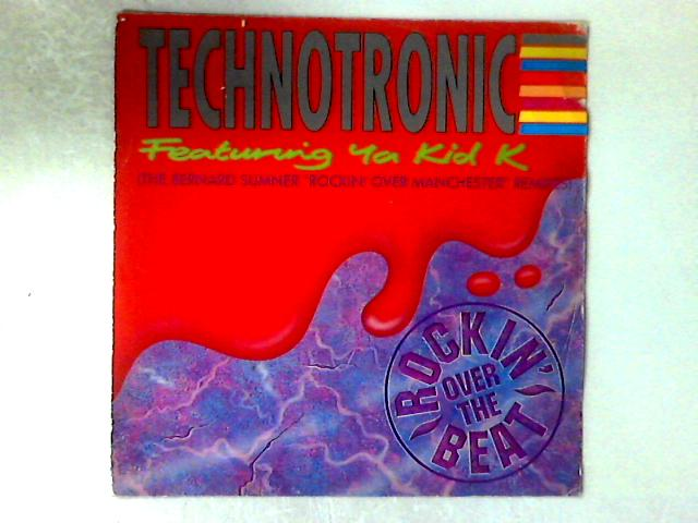 """Rockin' Over The Beat (The Bernard Sumner """"Rockin' Over Manchester"""" Remixes) 12in by Technotronic"""