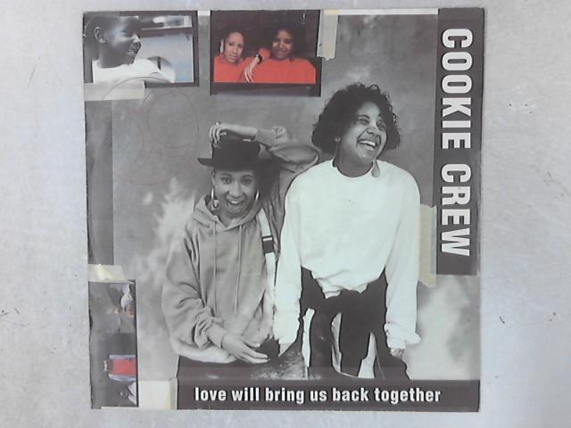 Love Will Bring Us Back Together 12in Single by The Cookie Crew