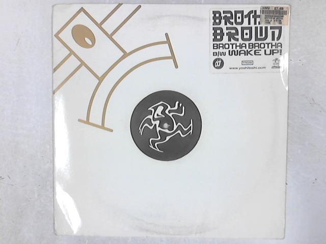 Brotha Brotha 12in Single By Brother Brown