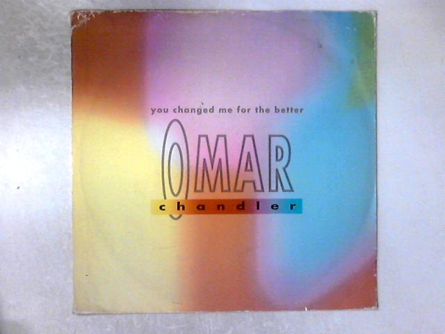 """You Changed Me For The Better (Sugar Shack 12"""") 12in by Omar Chandler"""