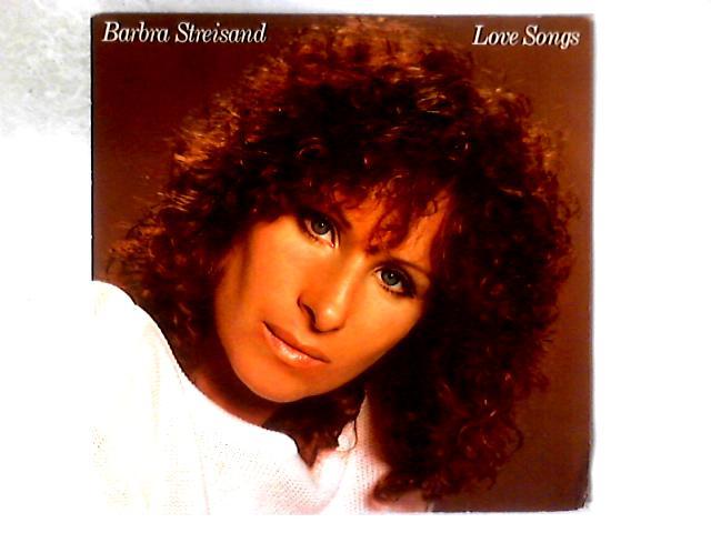 Love Songs LP by Barbra Streisand