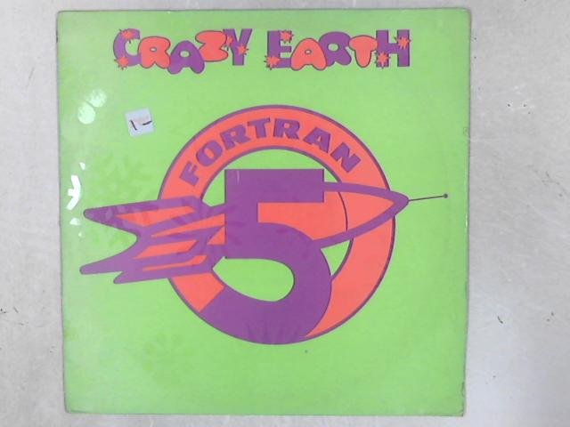 Crazy Earth 12in Single By Fortran 5