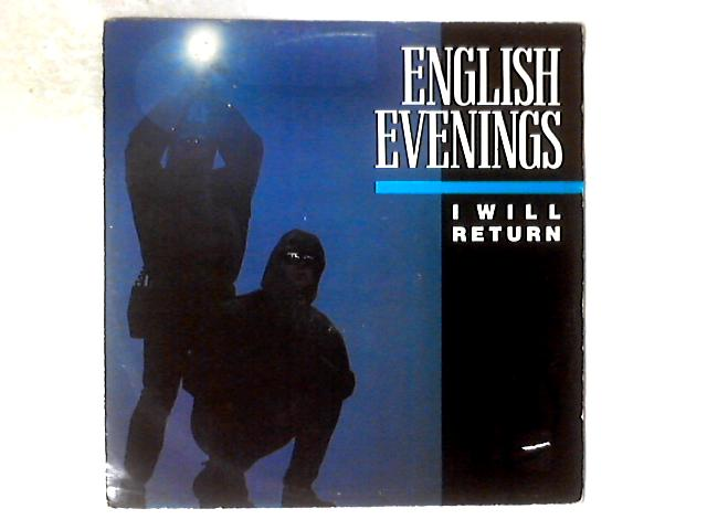 I Will Return 12in By English Evenings